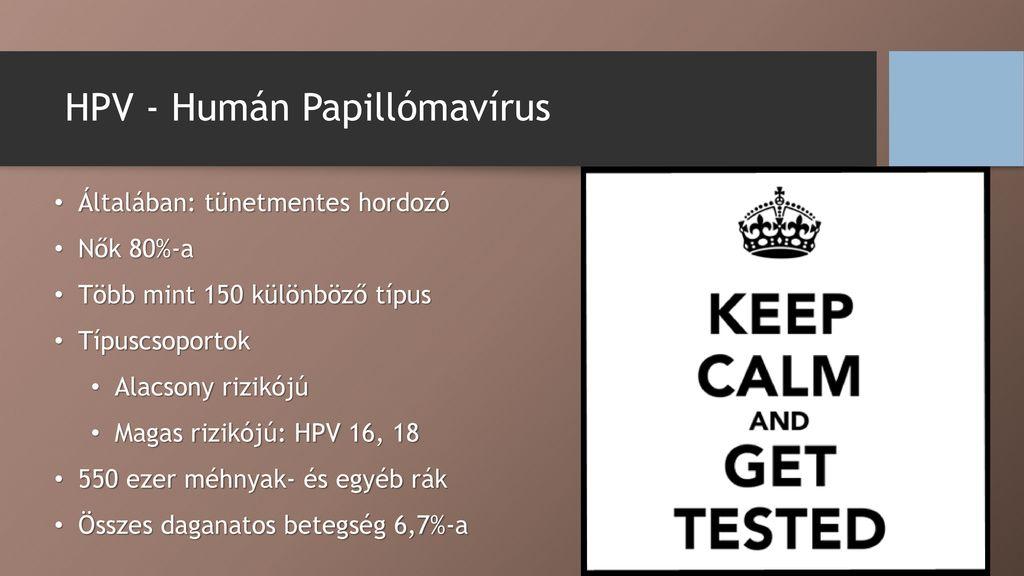 magas onkogén tartalmú humán papillomavírusok