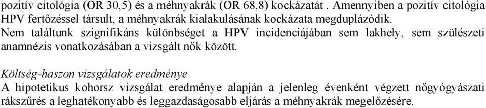 hpv magas kockázatú genotípus sp)