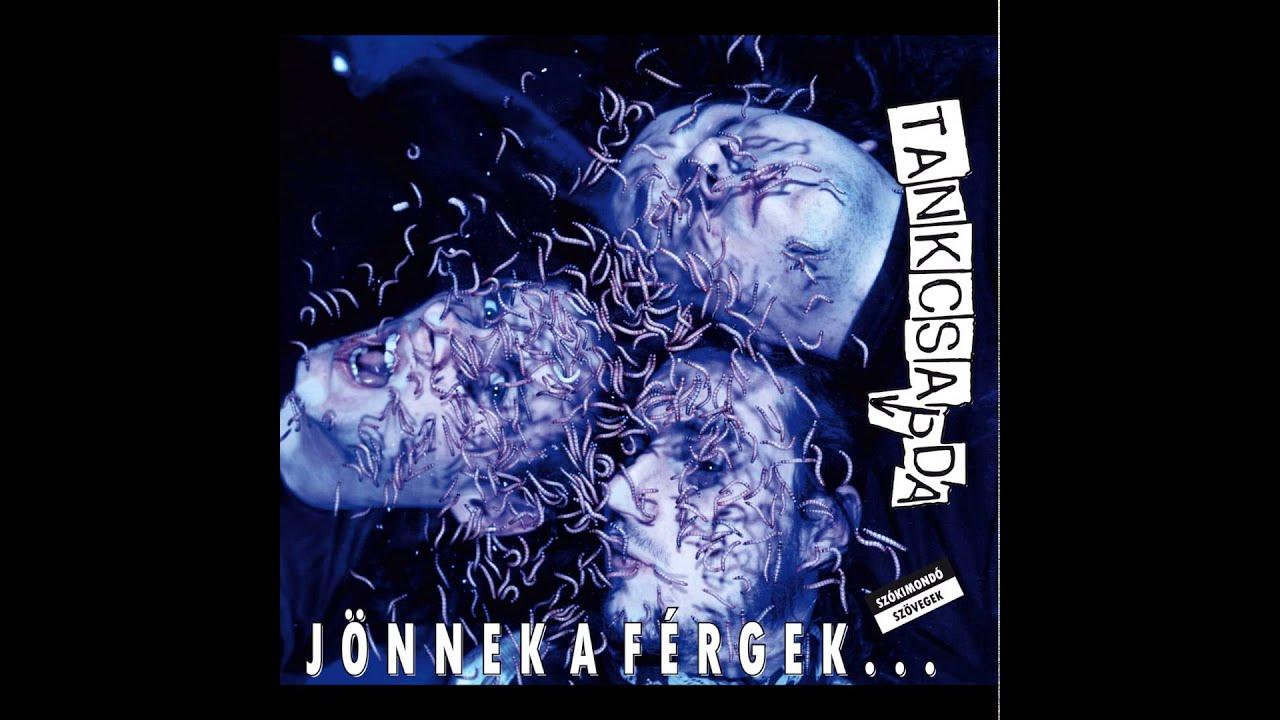 Tankcsapda - Jönnek A Férgek (, Cassette) | Discogs