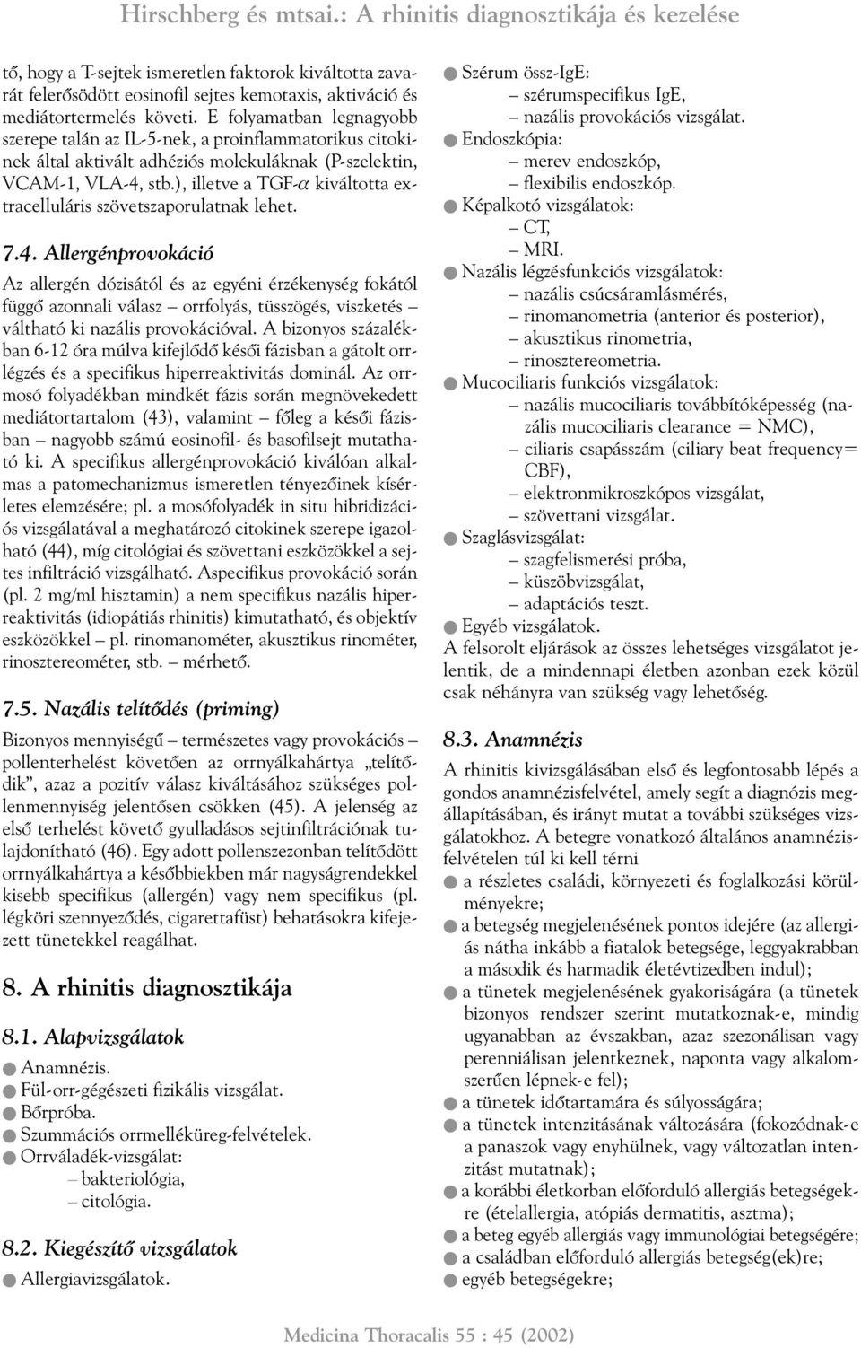 Kerekféreg kezelési rendje. Epevezeték dyskinesia - tünetek és kezelés - Termékek