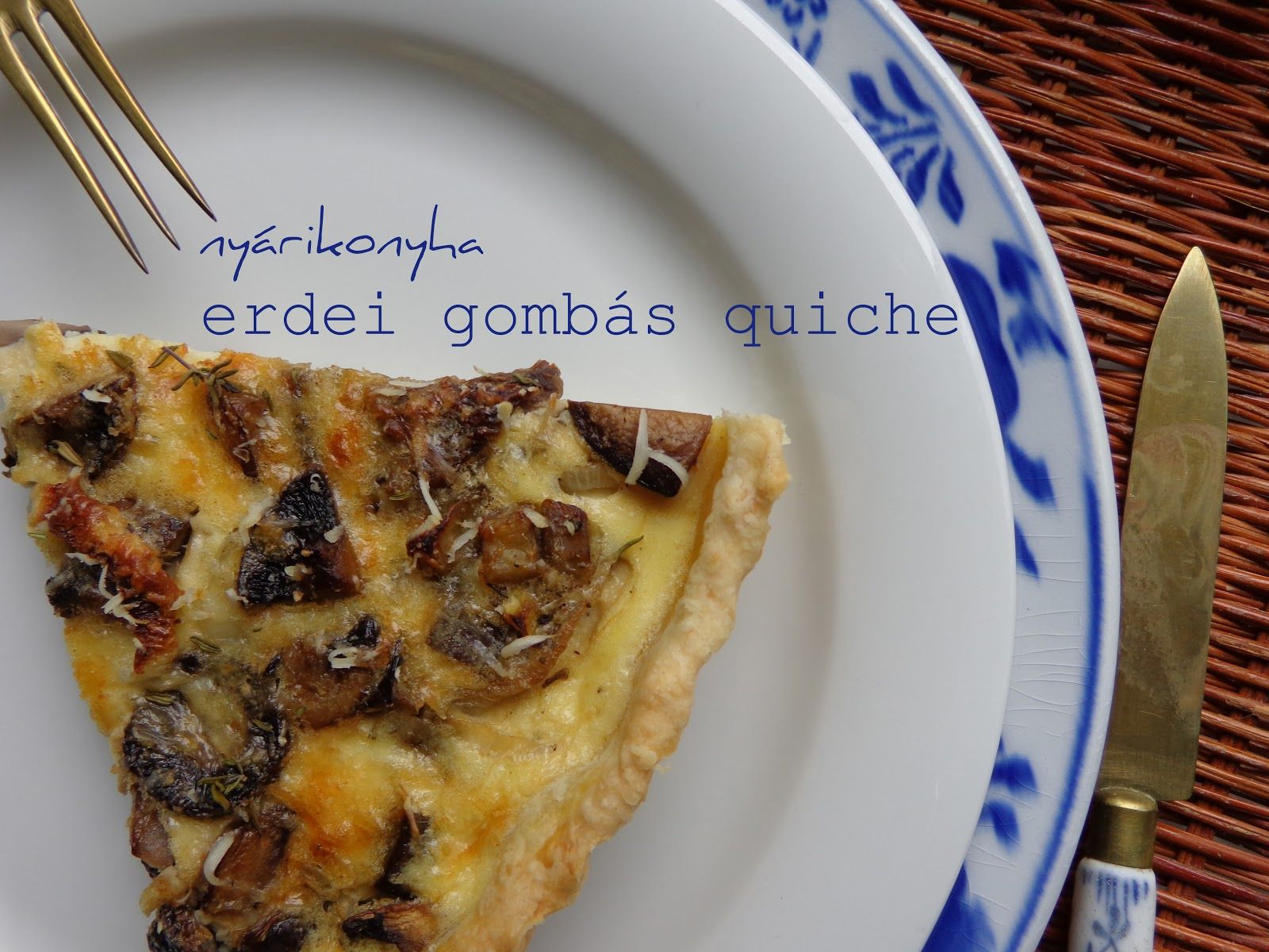 Gombás quiche - kipróbált quiche receptek képekkel - Receptvarázs – receptek képekkel