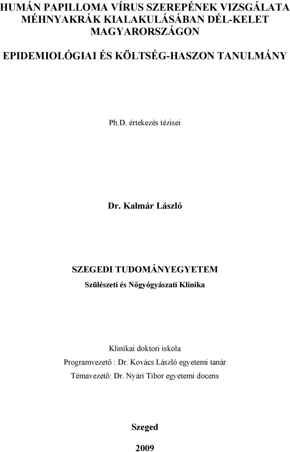 humán papillomavírus vizsgálatok