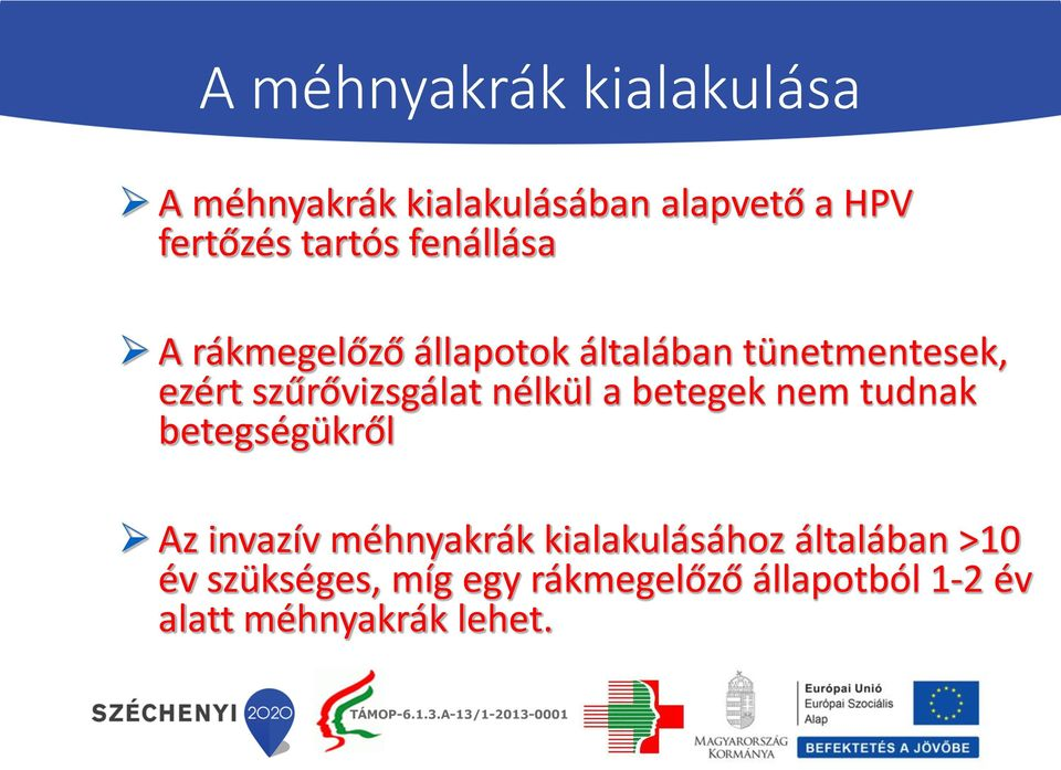 humán papillomavírus nhs választások)