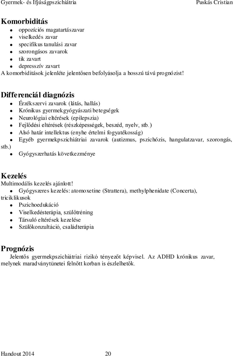 légzési papillomatosis hogyan kell kezelni)